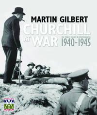 Churchill at War by Martin Gilbert
