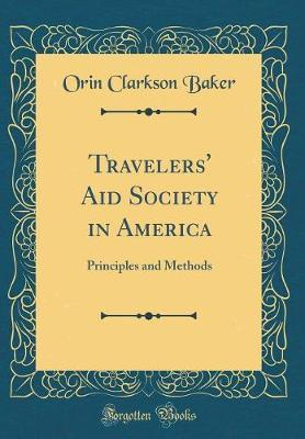Travelers' Aid Society in America by Orin Clarkson Baker image