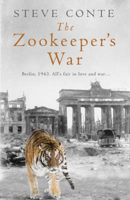 The Zookeeper's War by Steven Conte image