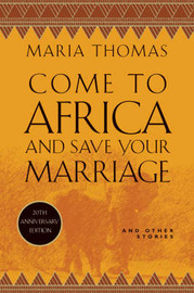 Come to Africa and Save Your Marriage by Maria Thomas image
