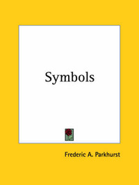 Symbols (1917) by Frederic A. Parkhurst image