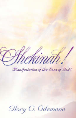 Shekinah! by Glory, C Odemene image