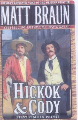 Hickok and Cody by Matt Braun image