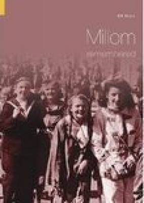 Millom Remembered by William Myers