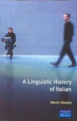Linguistic History of Italian, A by Martin Maiden image