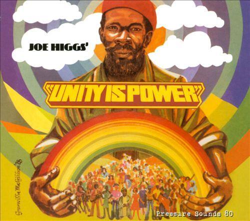 Unity Is Power by Joe Higgs