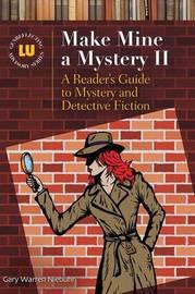 Make Mine a Mystery II by Gary Warren Niebuhr
