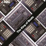The King of Beats by J Dilla