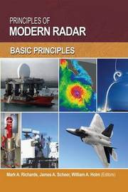 Principles of Modern Radar: Volume 1