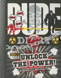 Dude Diary Unlock the Power by Mickey Gill