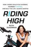Riding High by Ruth Zukerman