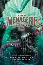 The Menagerie #3 by Tui T Sutherland
