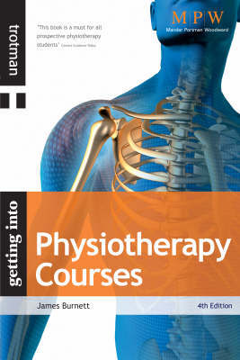 Getting into Physiotherapy Courses by James Lord Burnett image