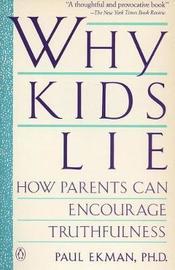 Ekman Paul : Why Kids Lie by Paul Ekman