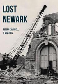 Lost Newark by Jillian Campbell