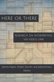 Here or There - Research on Interpreting via Video Link by Jemina Napier