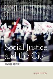 Social Justice and the City by David Harvey