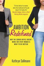 Ambition Redefined by Kathryn Sollmann