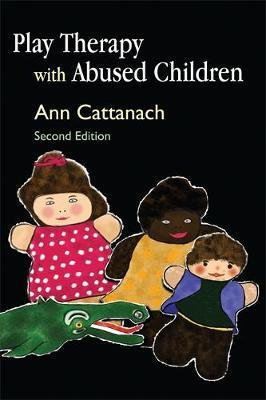 Play Therapy with Abused Children by Ann Cattanach image