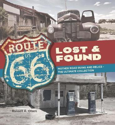 Route 66 Lost and Found by Russell Olsen image