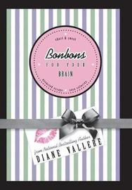 Bonbons for Your Brain by Diane Vallere