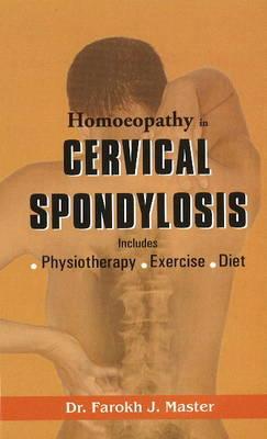 Homoeopathy in Cervical Spondylosis by Farokh J. Master image