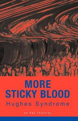More Sticky Blood by Kay Thackray image