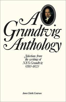Grundtvig Anthology by A. Grundtvig