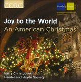 Joy to the World - An American Christmas by Handel and Haydn Society
