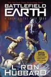 Battlefield Earth Special Edition,: As Big as Star Wars and as Desperate as Hunger Games by L.Ron Hubbard