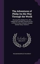 The Adventures of Philip on His Way Through the World by William Makepeace Thackeray image