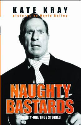 Naughty Bastards by Kate Kray image