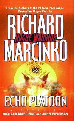 Echo Platoon by Richard Marcinko