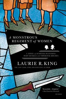 A Monstrous Regiment of Women by Laurie R King