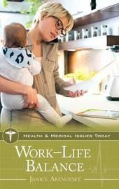 Work-Life Balance by Janice Arenofsky