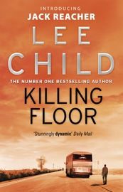 Killing Floor (Jack Reacher #1) by Lee Child