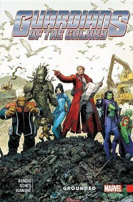 Guardians Of The Galaxy: New Guard Vol. 4: Grounded by Brian Michael Bendis
