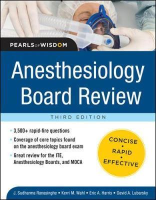 Anesthesiology Board Review Pearls of Wisdom 3/E by Sudharma Ranasinghe