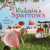Victoria's Sparrows by Sherry Boas image