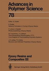 Epoxy Resins and Composites III