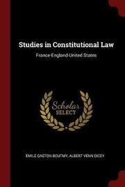 Studies in Constitutional Law by Emile Gaston Boutmy image