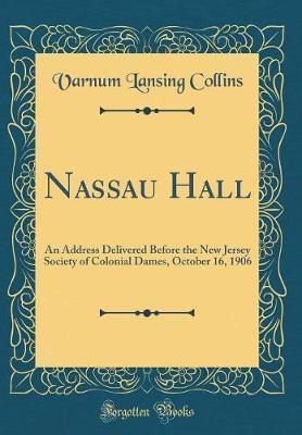 Nassau Hall by Varnum Lansing Collins