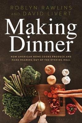 Making Dinner by Roblyn Rawlins