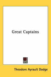 Great Captains by Theodore Ayrault Dodge image