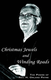 Christmas Jewels and Winding Roads by H. Orland Payne image