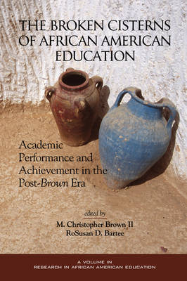 Broken Cisterns of African American Education by M.Christopher Brown image
