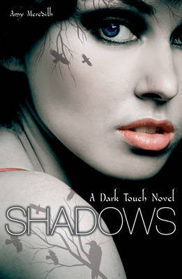 Dark Touch: Shadows by Amy Meredith