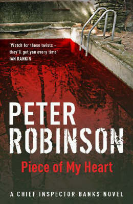A Piece of My Heart (Alan Banks #16) by Peter Robinson