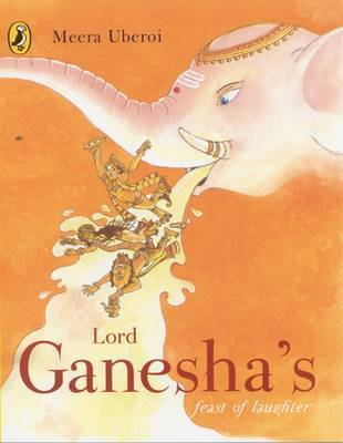Lord Ganesha's Feast of Laughter by Meera Uberoi