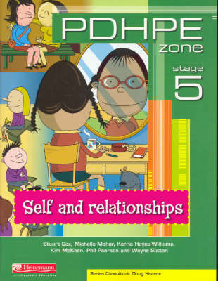 PDHPE Zone: Self and Relationships: Stage 5 by Stuart Cox